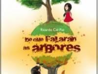 """Entrega do premio do Concurso """"Balbino"""" de Relatos e presentación do libro premiado """"De que falarán as árbores"""""""