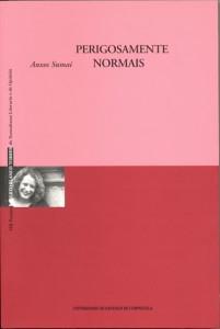 """Portada de """"Perigosamente Normais"""", Anxos Sumai"""