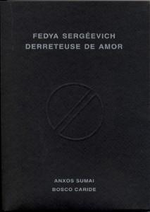"""Portada de """"Derreteuse de amor"""", de Anxos Sumai e Bosco Caride"""