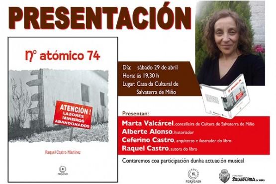"Raquel Castro presenta en Salvaterra a súa última obra narrativa, ""Nº atómico 74"""