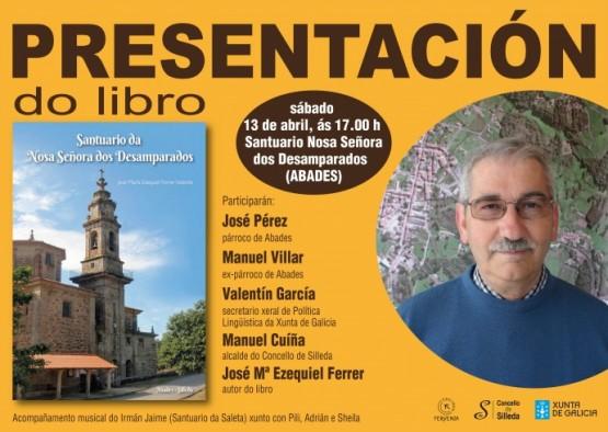 """José Mª Ezequiel Ferrer presenta en Silleda o seu primeiro libro """"Santuario da Nosa Señora  dos Desamparados"""""""